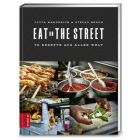 Kochbuch Eat on the Street / Zabert Sandmann